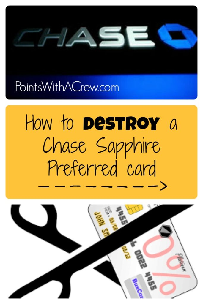 How to destroy a Chase Sapphire Preferred card