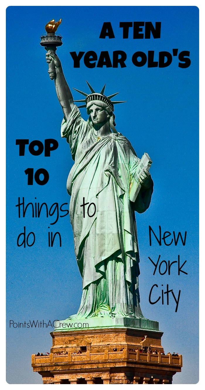 A 10 year old 39 s top 10 things to do in new york city for Things to do in new york city with toddlers