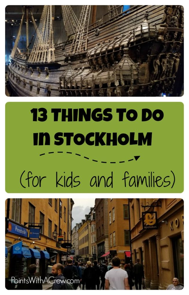 From the incredible Vasa Museum to Gamla Stan, ABBA, canal boat tours and more, here are 13 amazing things to do in Stockholm Sweden for kids and families