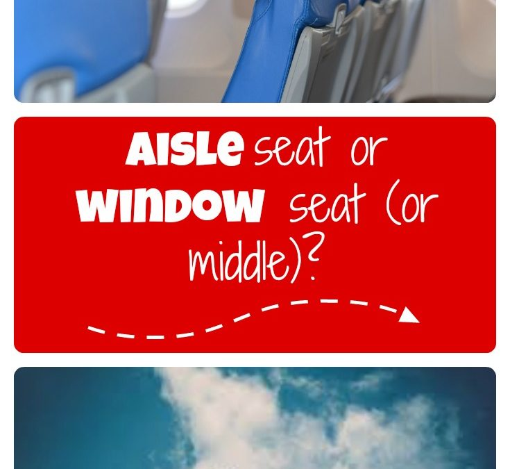 Aisle seat or window seat (or middle)?  The definitive answer to the age-old question