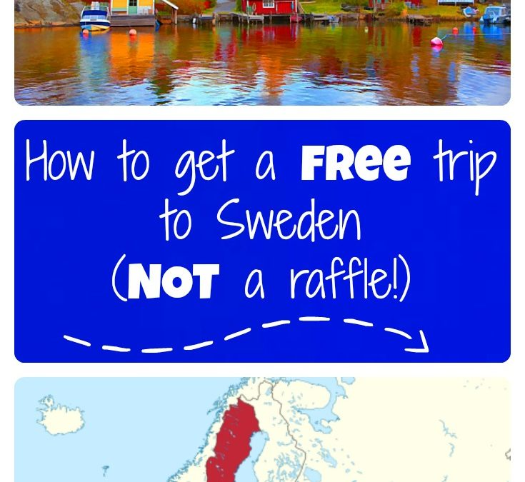How to get a free trip to Sweden (NOT a raffle!)