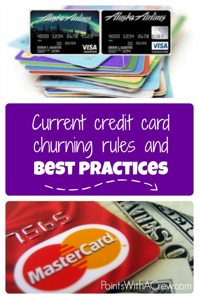 Flying through credit cards? Here are the current credit card churning rules and best practices