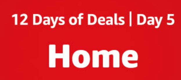 Amazon 12 days of deals 2018 Day 5 (Home)