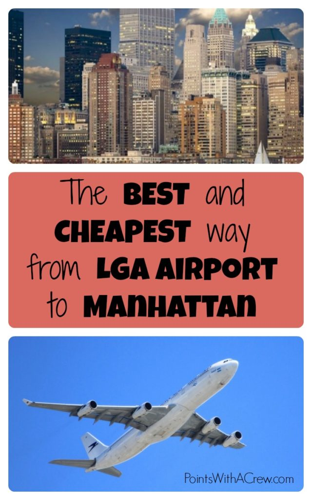 If you're going from LGA Airport to Times Square, Manhattan or anywhere else in New York city, here's the best, fastest and cheapest way from the airport to NYC