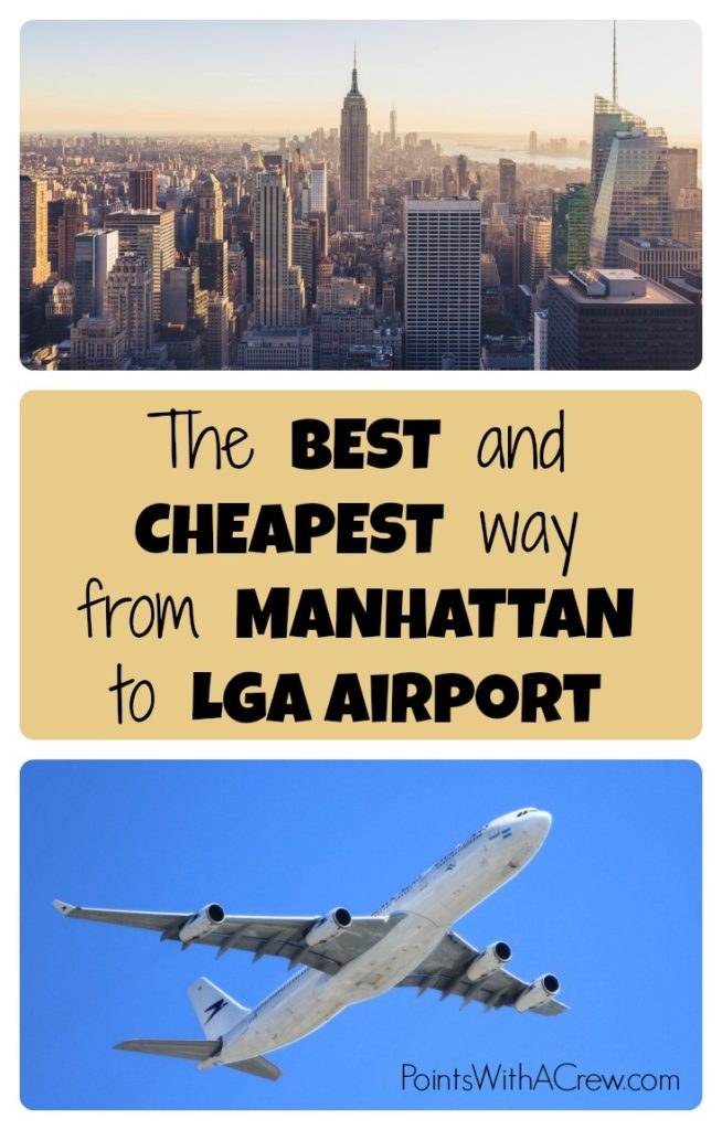 If you're going from Times Square, Manhattan or anywhere else in New York city to LGA Airport, here's the best, fastest and cheapest way from NYC to Laguardia Airport