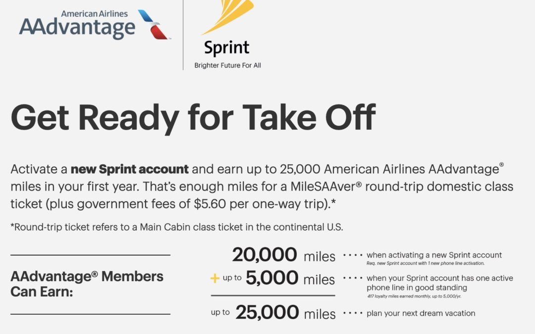 Up to 25,000 American AAdvantage miles for switching to Sprint (again in 2019)